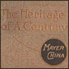 Mayer China The Heritage of A Century