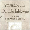 Syracuse China/O.P.Co. The World's Most Durable Tableware